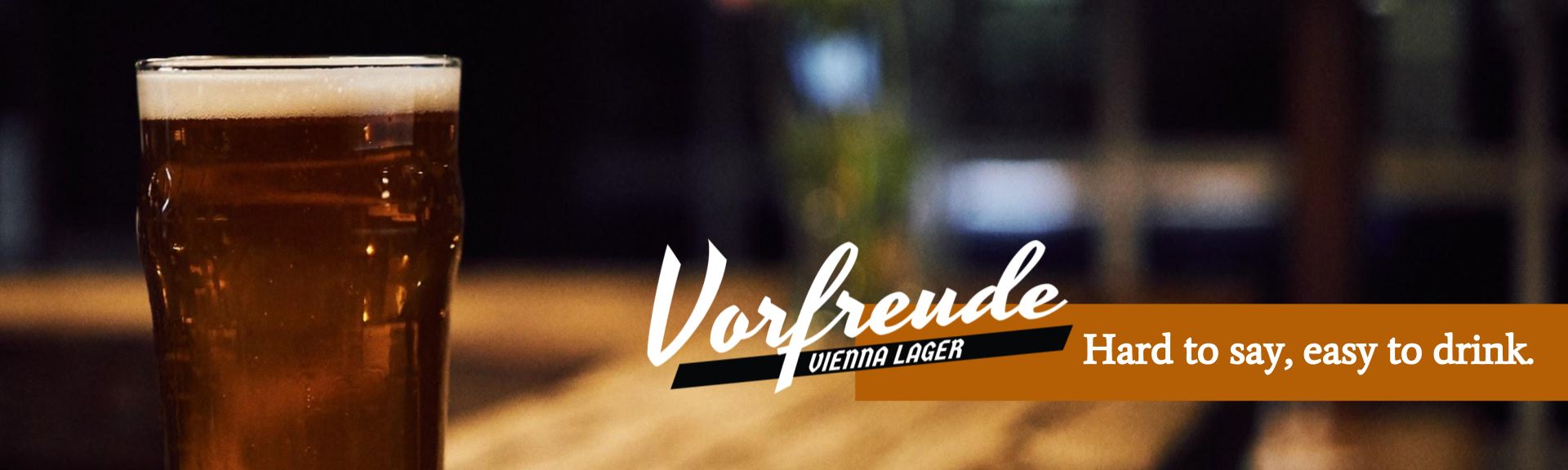 Vorfreude Vienna Lager Hard to Say Easy to Drink